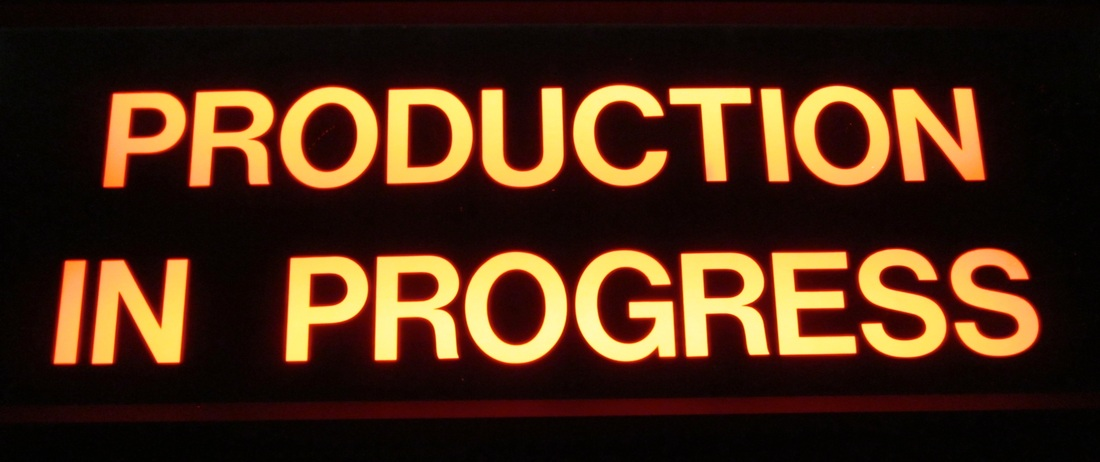 Production in Progress sign
